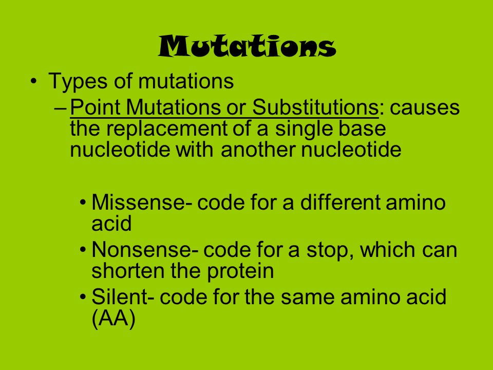 Mutations Types of mutations