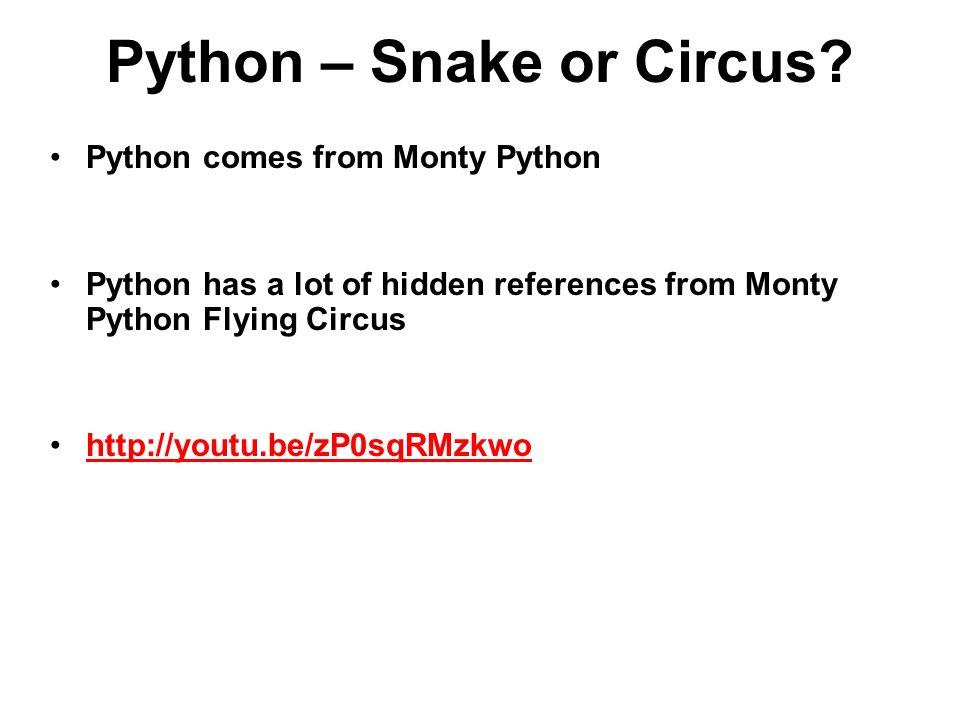 Python – Snake or Circus