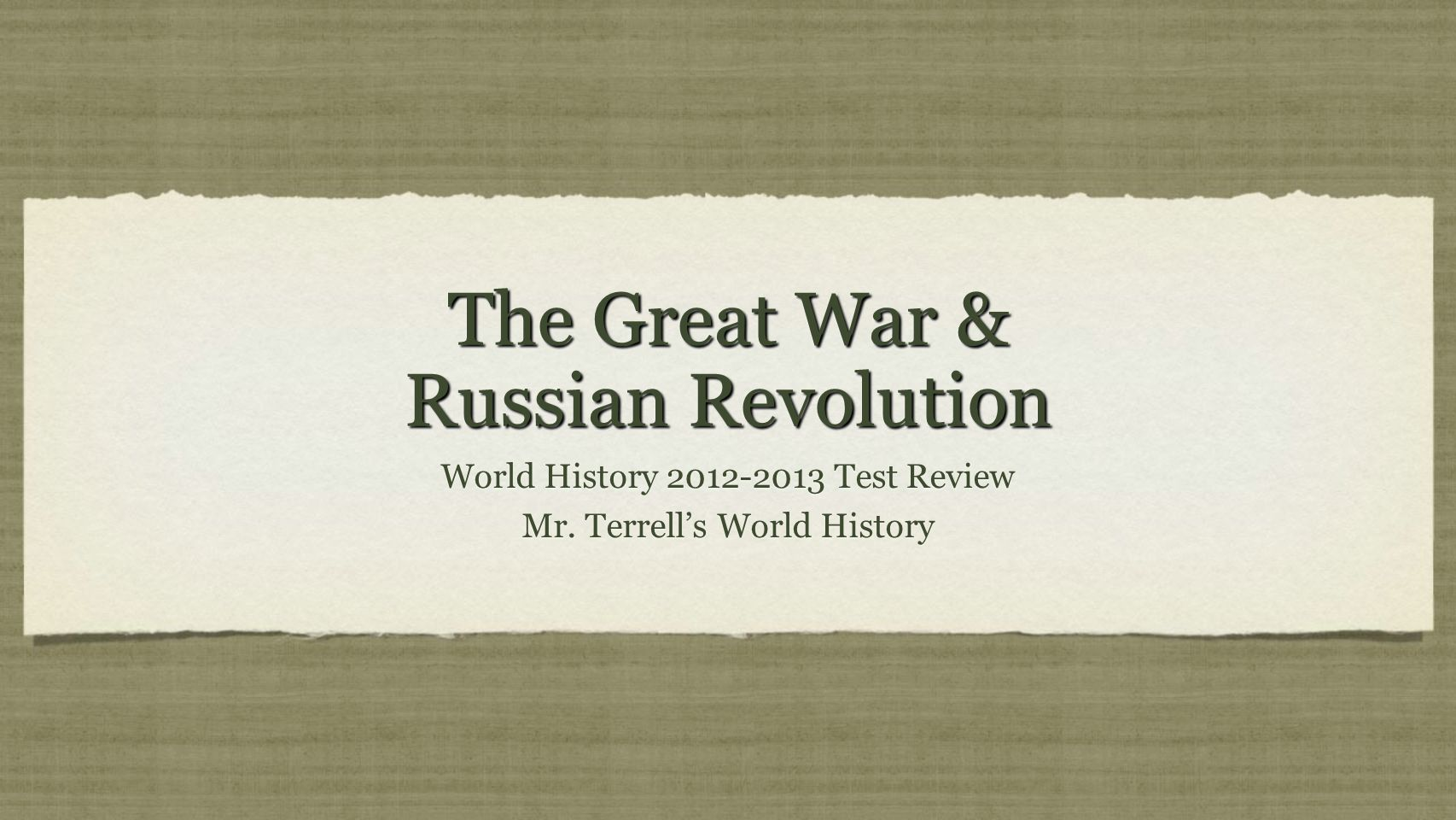 The Great War & Russian Revolution