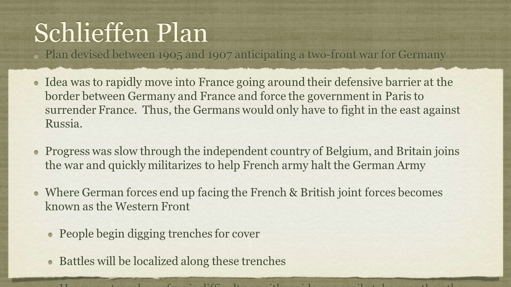 Schlieffen Plan Plan devised between 1905 and 1907 anticipating a two-front war for Germany.