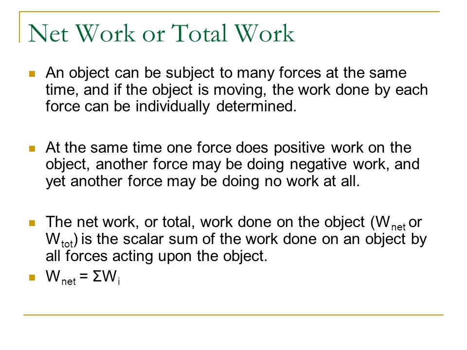 Net Work or Total Work