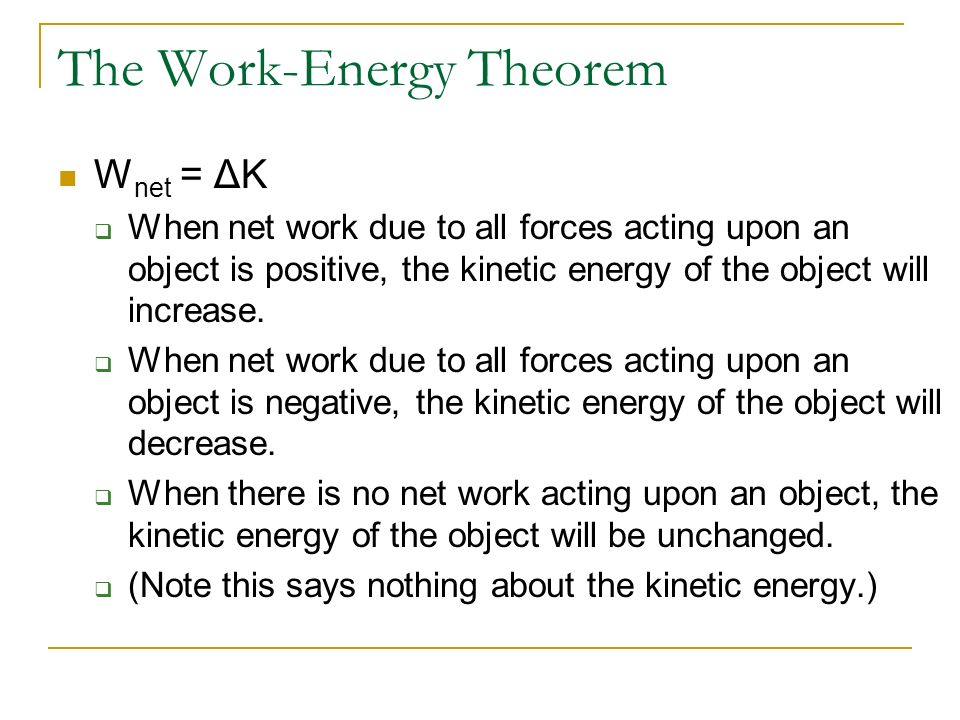 The Work-Energy Theorem