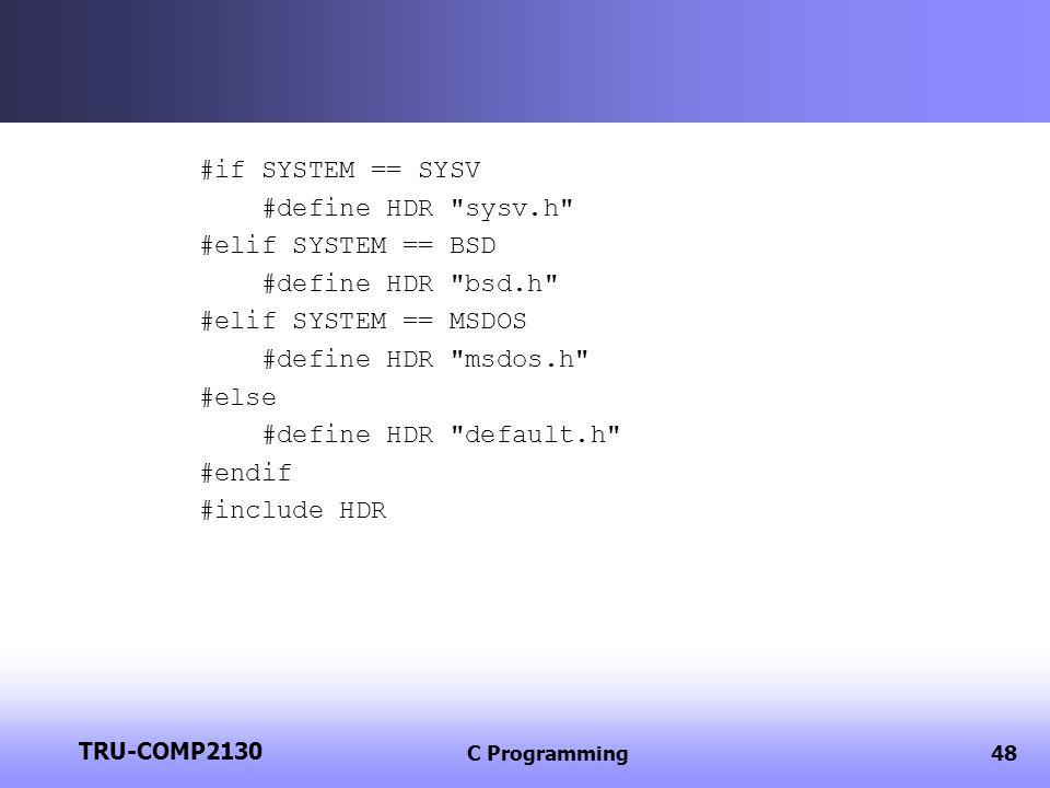 #if SYSTEM == SYSV #define HDR sysv.h #elif SYSTEM == BSD