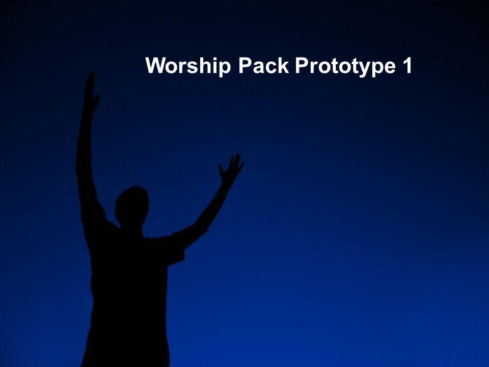 Worship Pack Prototype 1