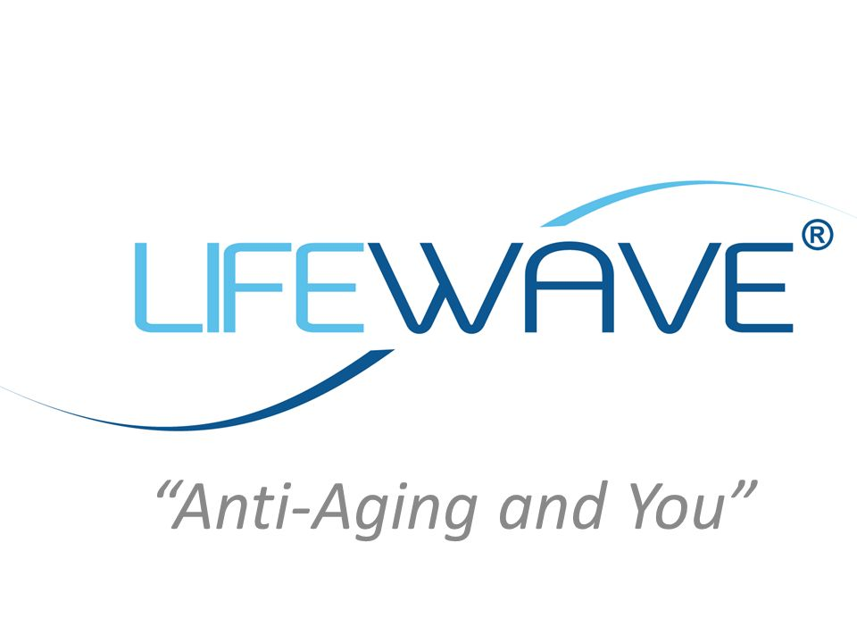 Anti-Aging and You