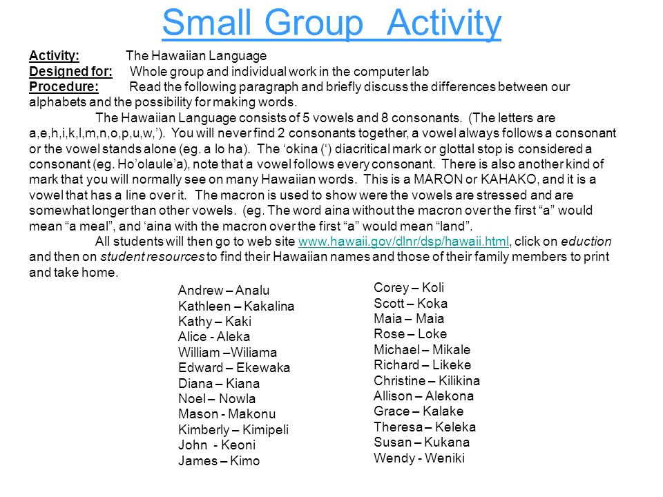 Small Group Activity Activity: The Hawaiian Language