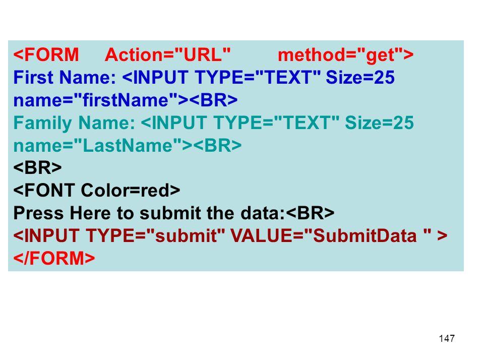<FORM Action= URL method= get >