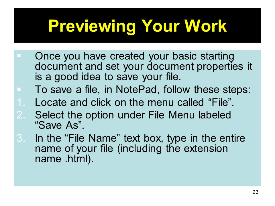 Previewing Your Work Once you have created your basic starting document and set your document properties it is a good idea to save your file.