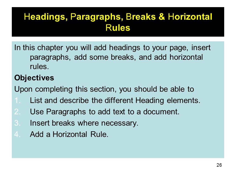 Headings, Paragraphs, Breaks & Horizontal Rules
