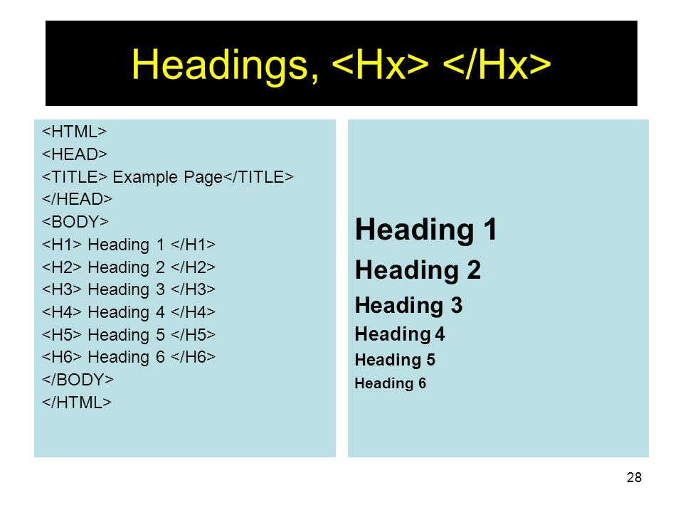 Headings, <Hx> </Hx>