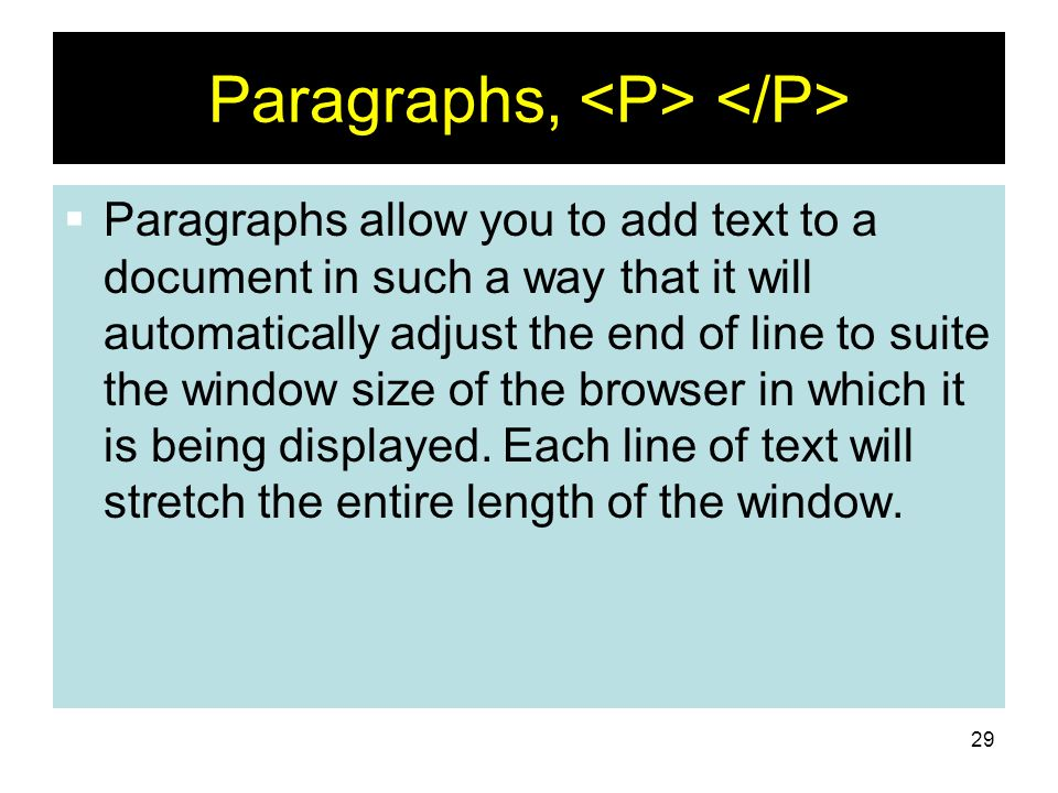 Paragraphs, <P> </P>