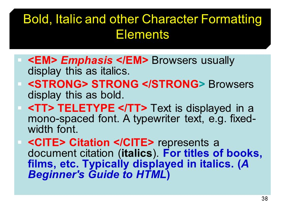 Bold, Italic and other Character Formatting Elements