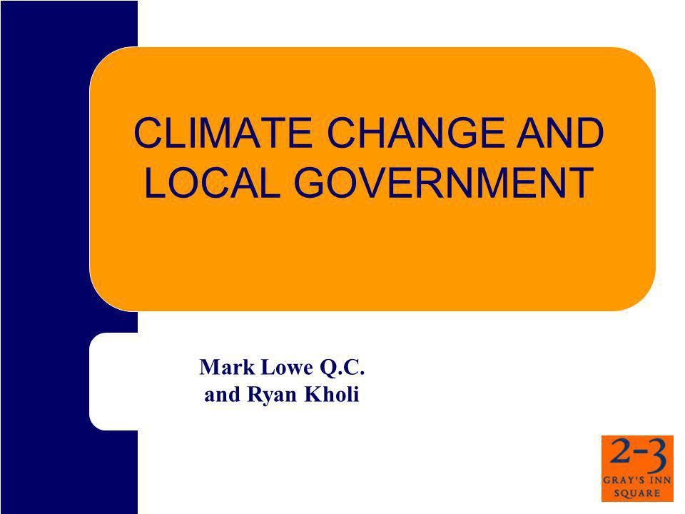 CLIMATE CHANGE AND LOCAL GOVERNMENT