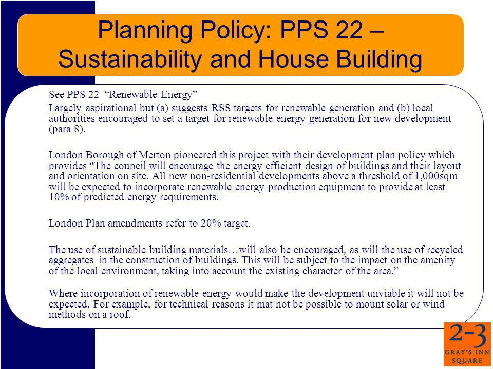 Planning Policy: PPS 22 – Sustainability and House Building