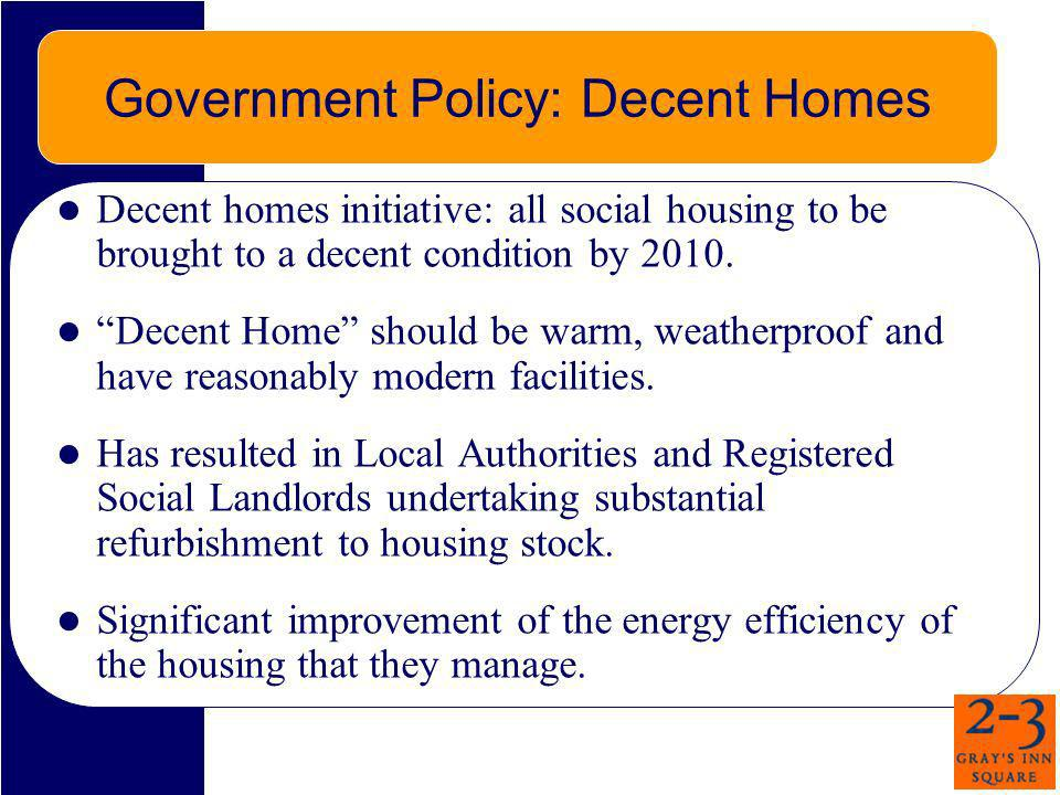 Government Policy: Decent Homes