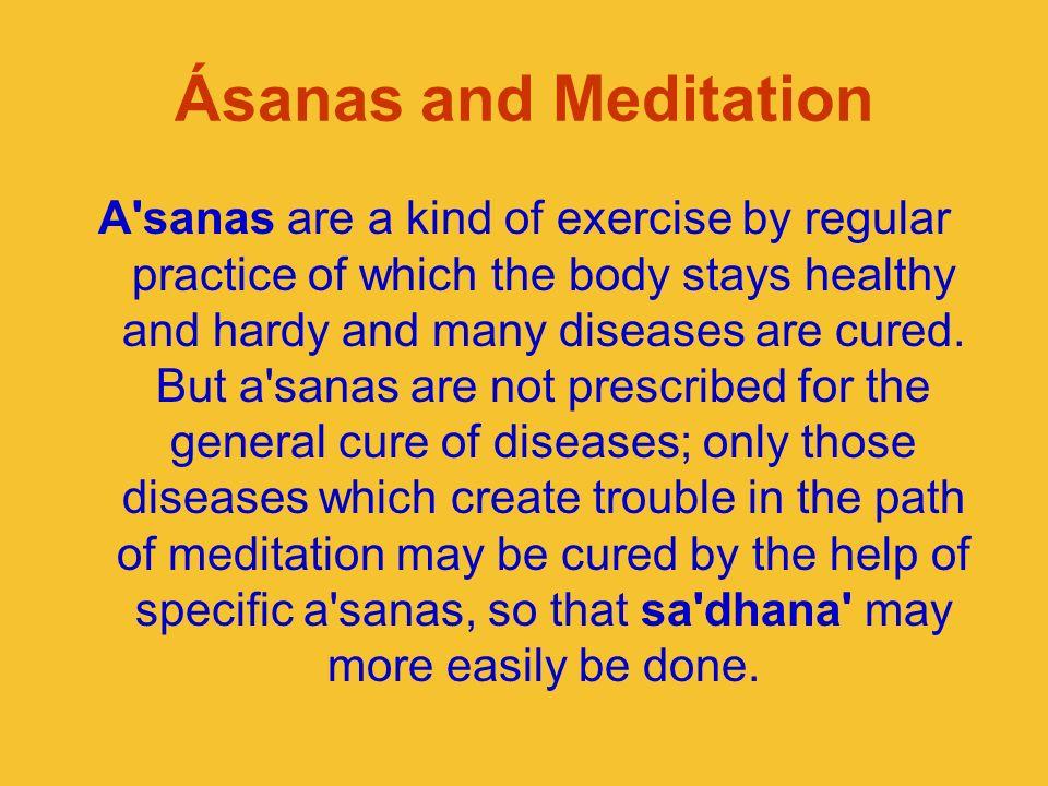 Ásanas and Meditation