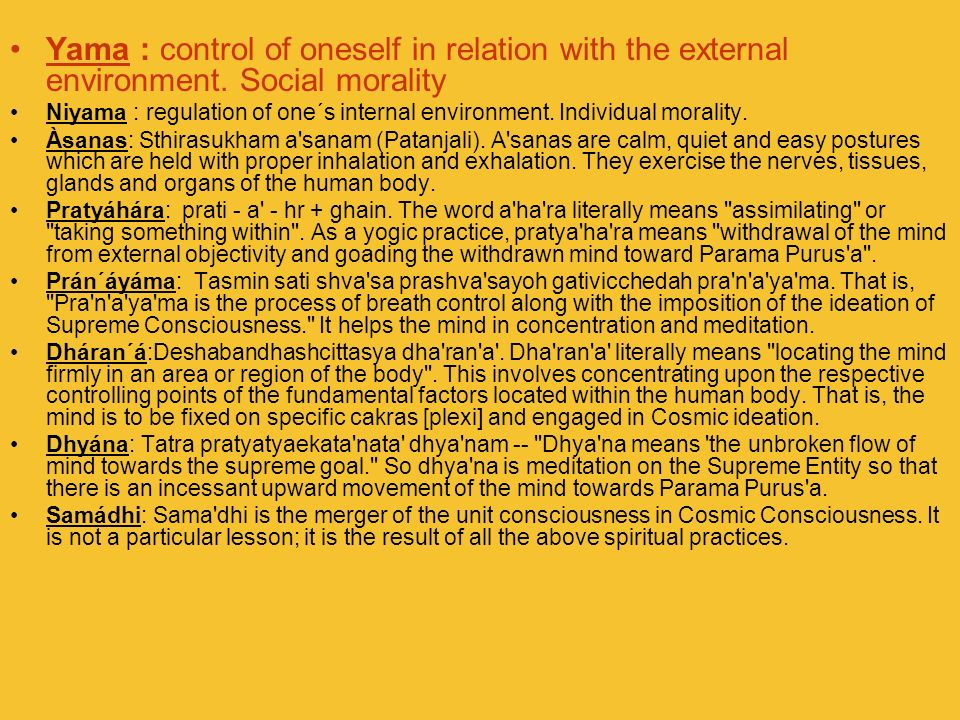 Yama : control of oneself in relation with the external environment