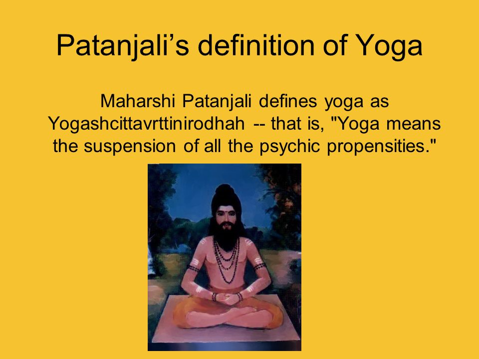 Patanjali's definition of Yoga