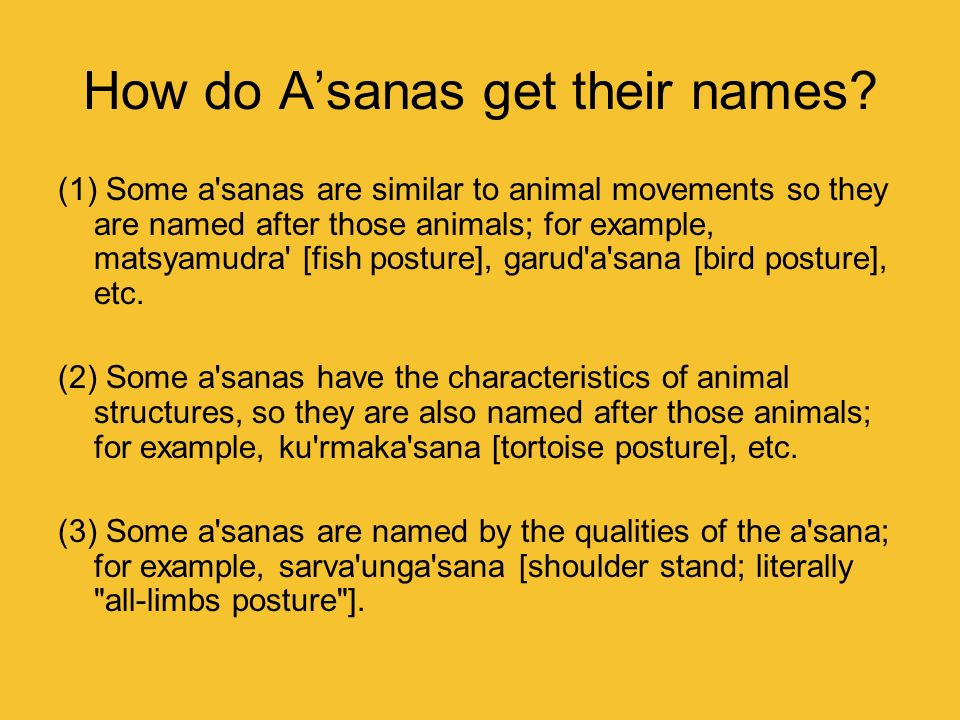 How do A'sanas get their names