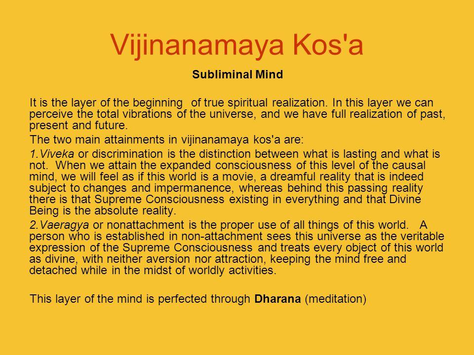Vijinanamaya Kos a Subliminal Mind
