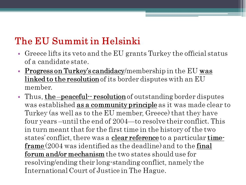 The EU Summit in Helsinki
