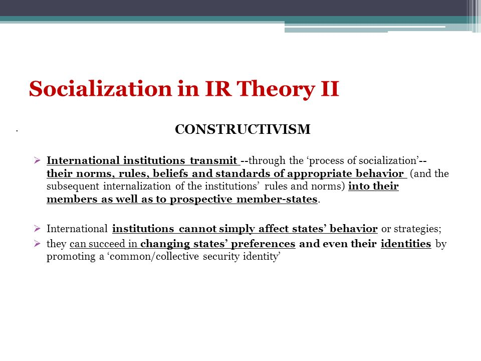 Socialization in IR Theory II