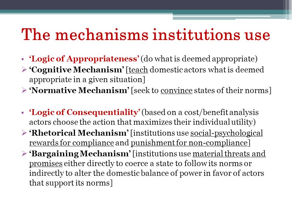 The mechanisms institutions use