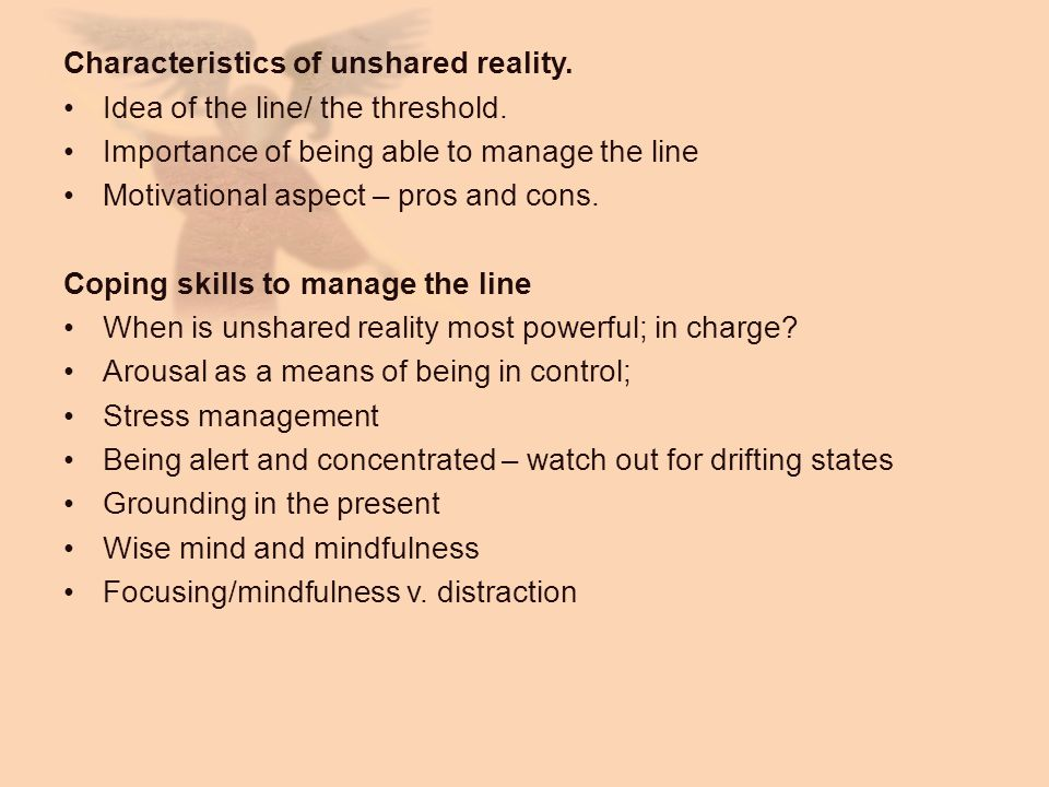 Characteristics of unshared reality.