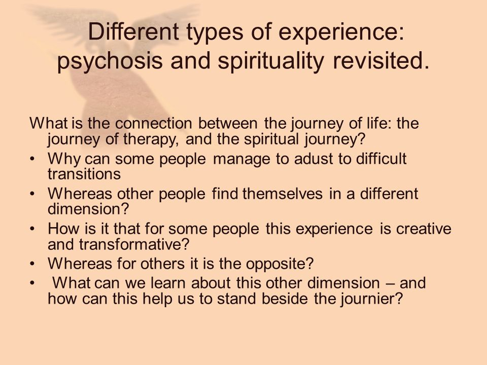 Different types of experience: psychosis and spirituality revisited.