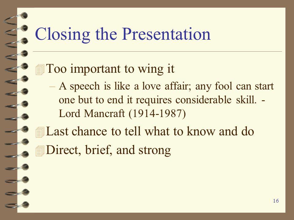 Closing the Presentation