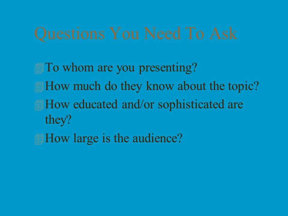 Questions You Need To Ask