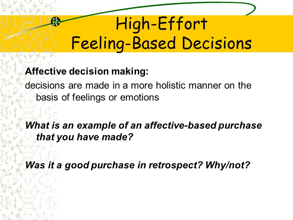 High-Effort Feeling-Based Decisions