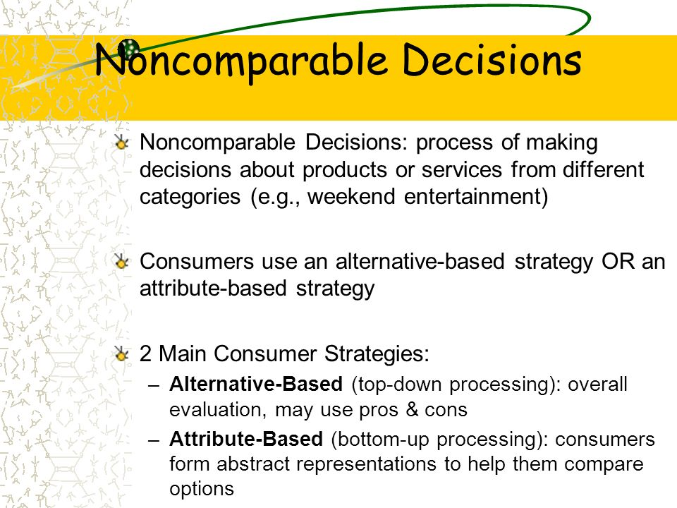 Noncomparable Decisions