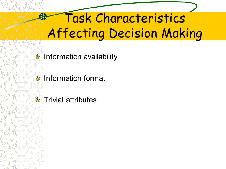 Task Characteristics Affecting Decision Making