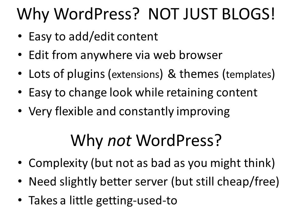 Why WordPress NOT JUST BLOGS!