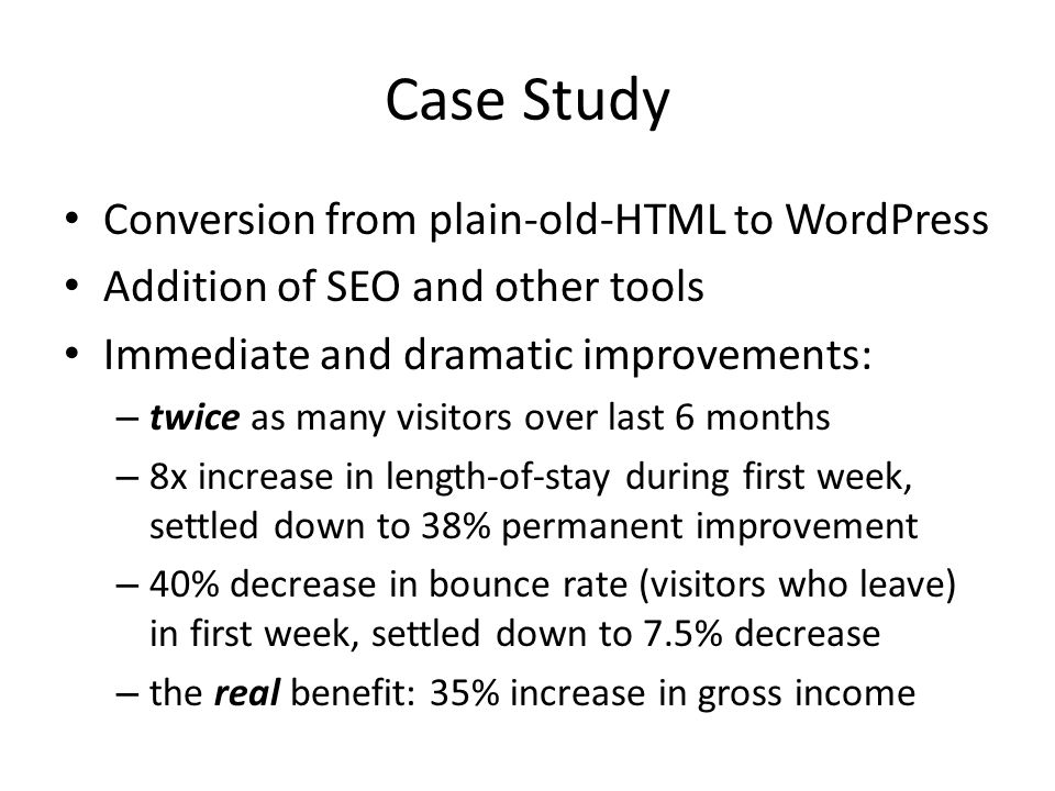 Case Study Conversion from plain-old-HTML to WordPress