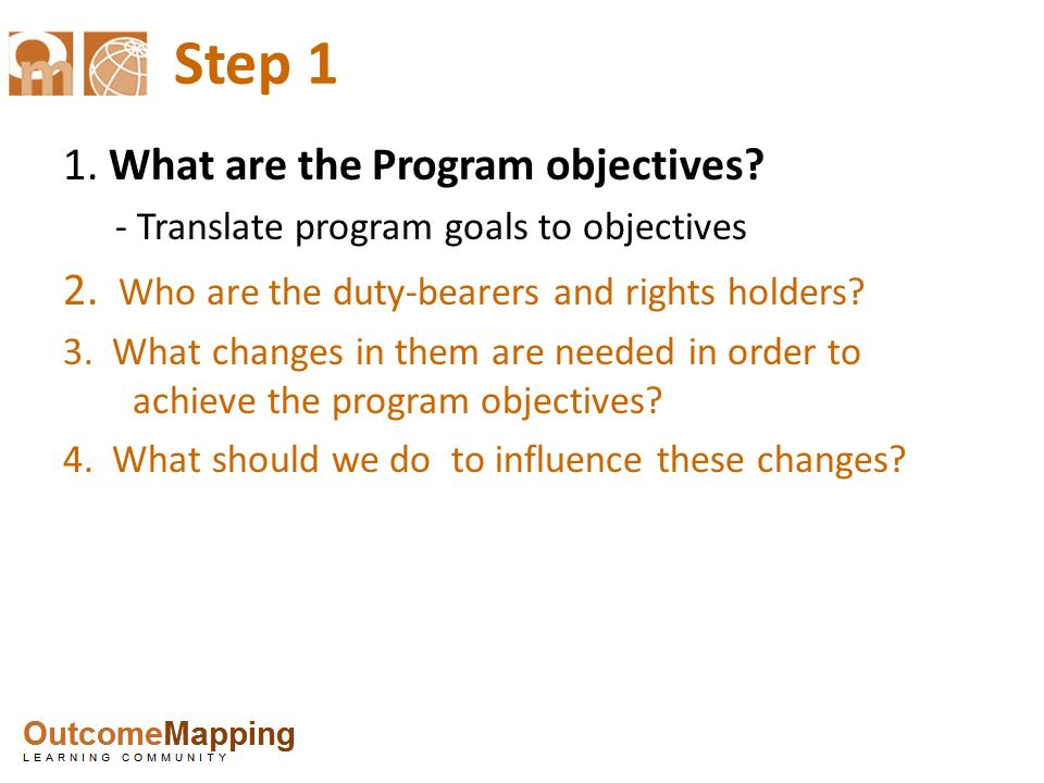 Step 1 1. What are the Program objectives
