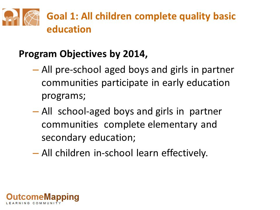Goal 1: All children complete quality basic education