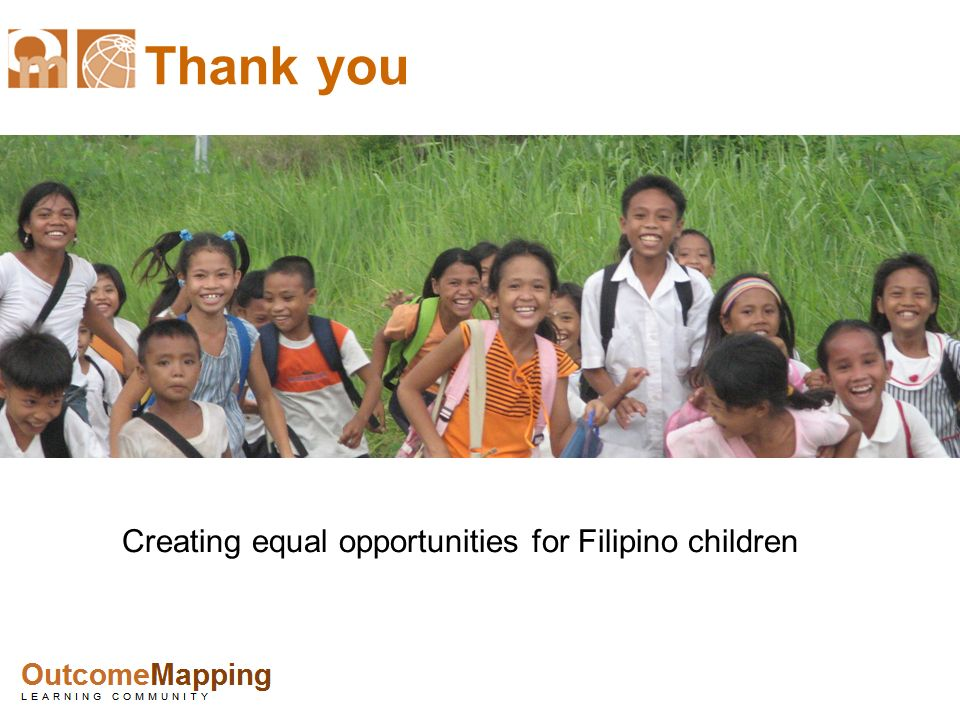 Thank you Creating equal opportunities for Filipino children