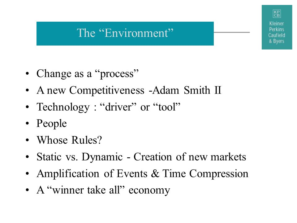 The Environment Change as a process