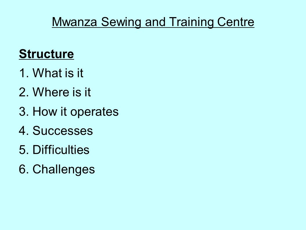 Mwanza Sewing and Training Centre