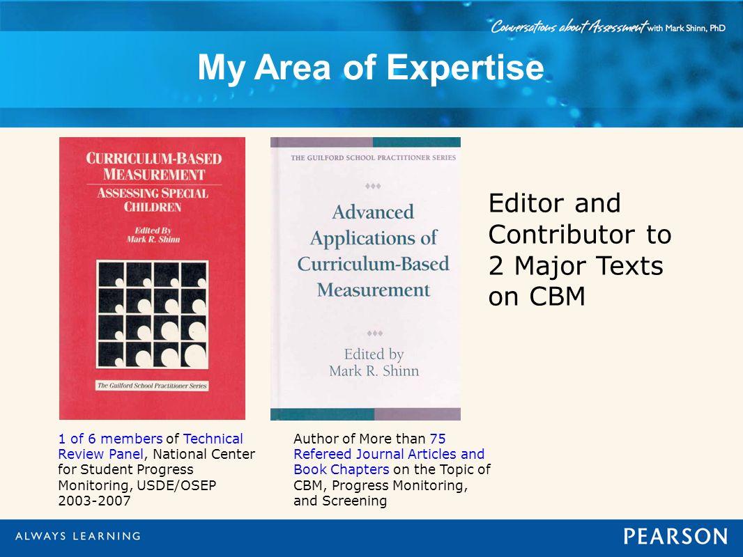 Editor and Contributor to 2 Major Texts on CBM