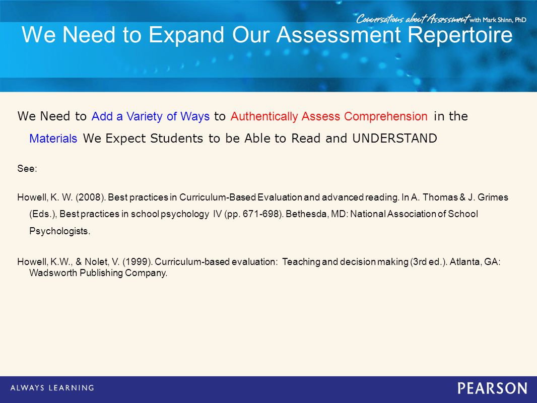 We Need to Expand Our Assessment Repertoire