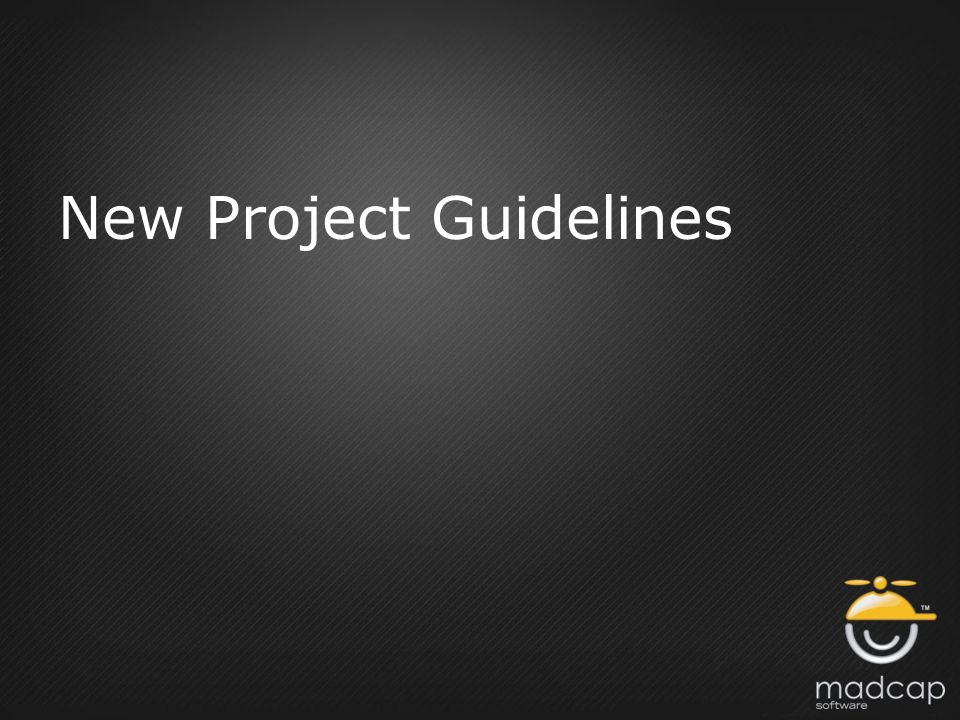 New Project Guidelines