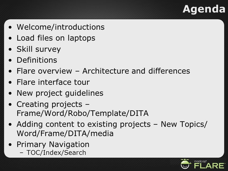 Agenda Welcome/introductions Load files on laptops Skill survey