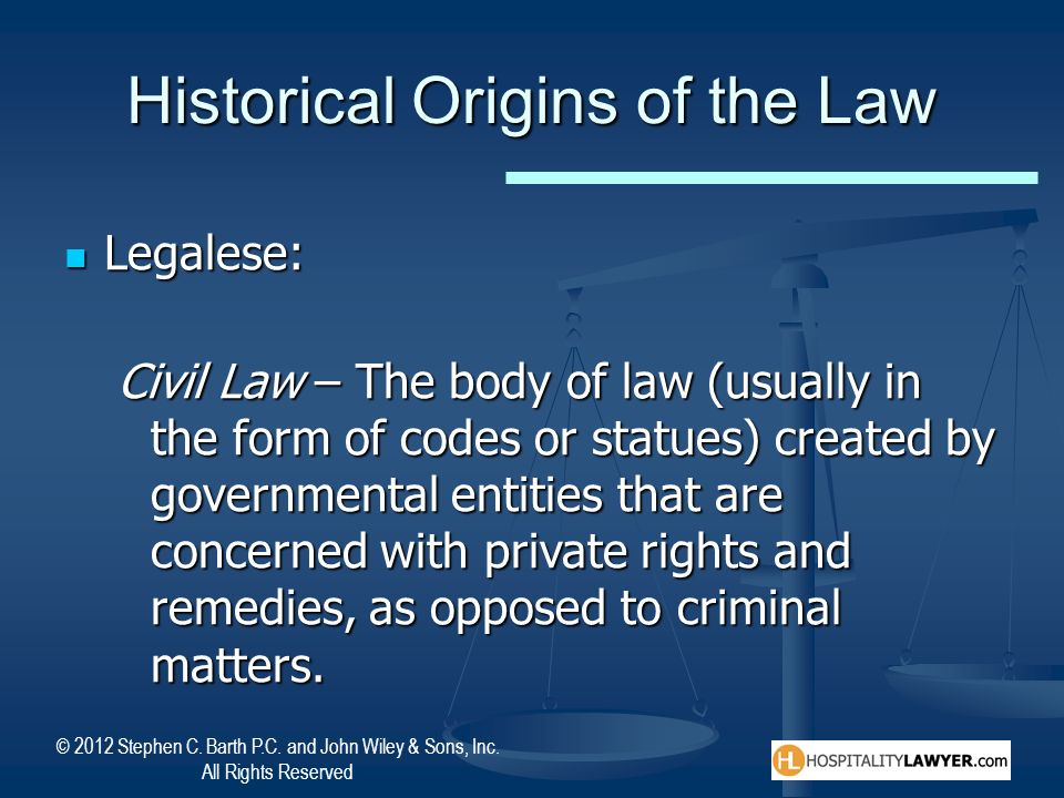 Historical Origins of the Law