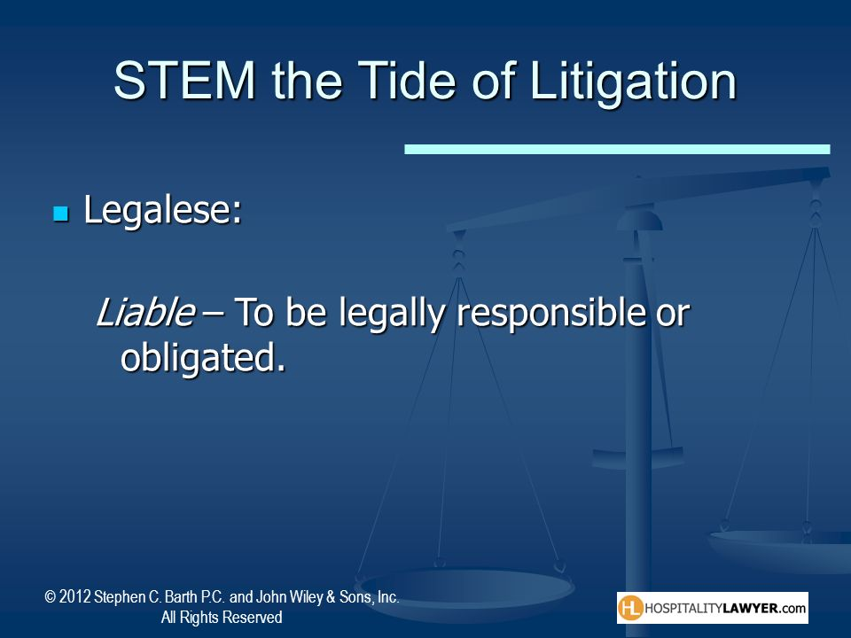STEM the Tide of Litigation