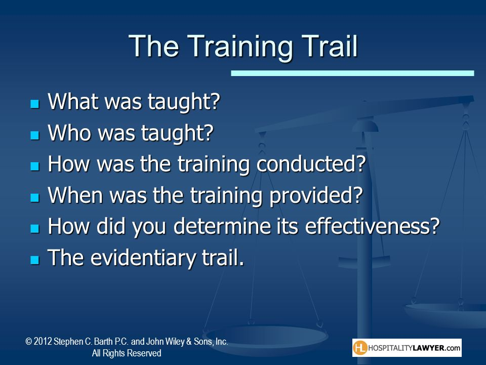The Training Trail What was taught Who was taught