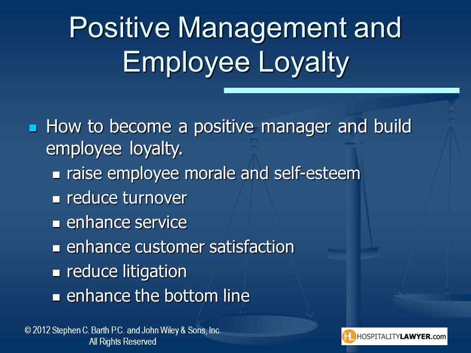 Positive Management and Employee Loyalty