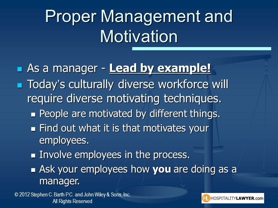 Proper Management and Motivation